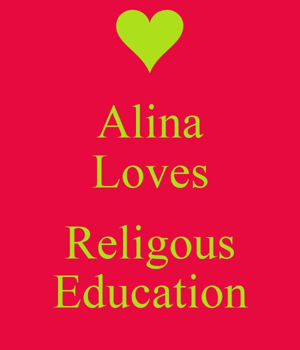Alina Loves  Religous Education