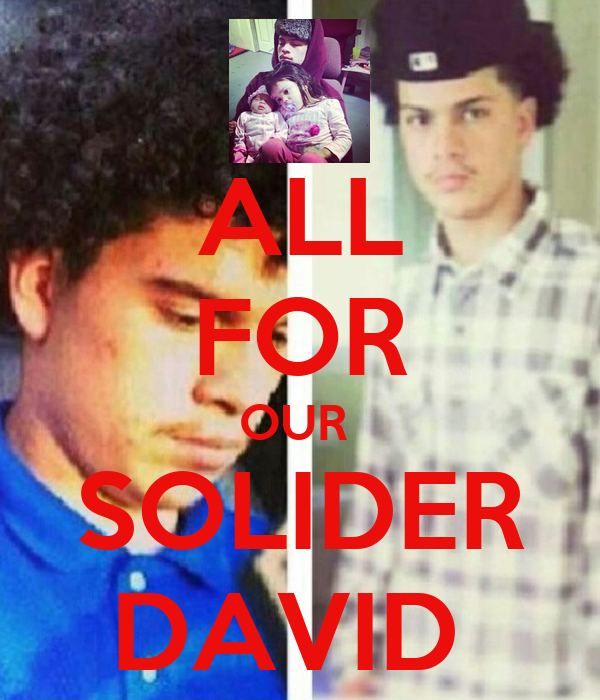 ALL FOR OUR  SOLIDER DAVID