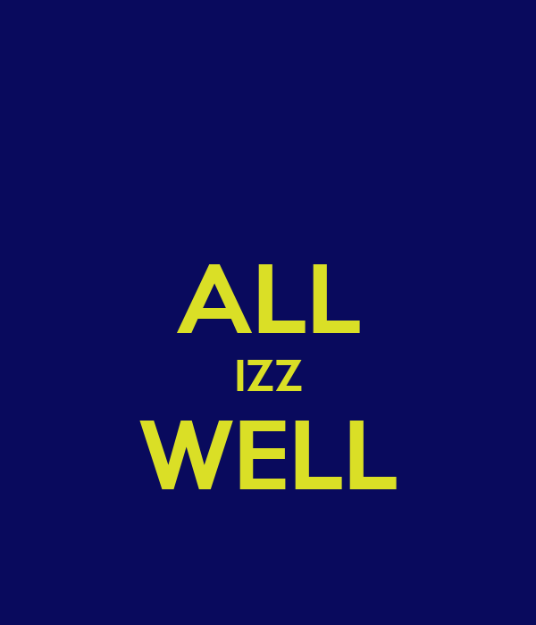 aal izz well Of all the things one loves about college life, hazing usually takes a back seat that is unless you are part of the aal izz well gang without fail, when asked about their favourite bit.