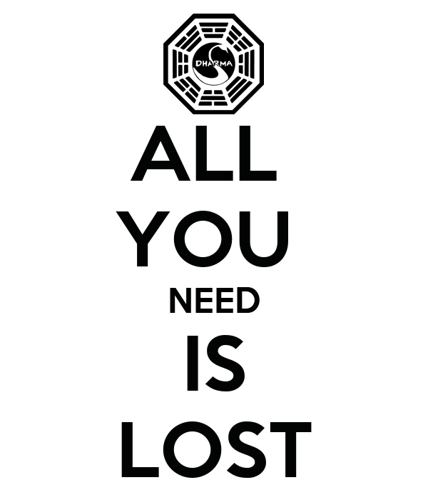ALL  YOU  NEED IS LOST