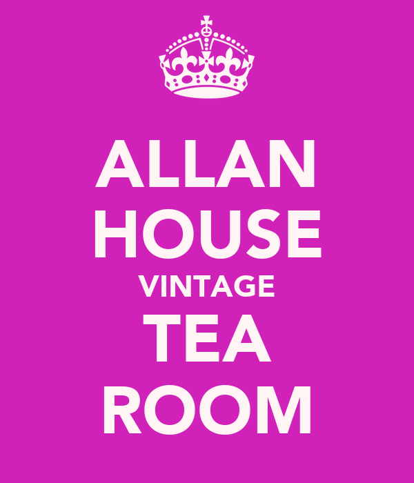 ALLAN HOUSE VINTAGE TEA ROOM