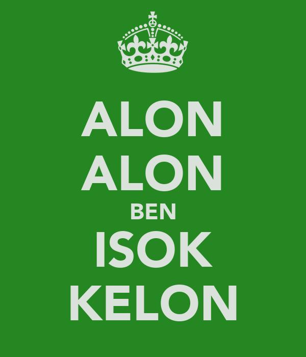 ALON ALON BEN ISOK KELON
