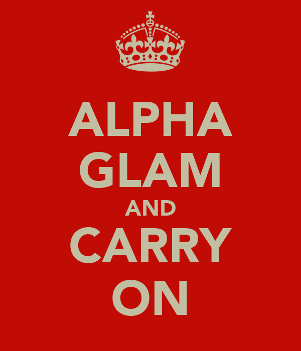 ALPHA GLAM AND CARRY ON