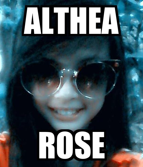 ALTHEA ROSE