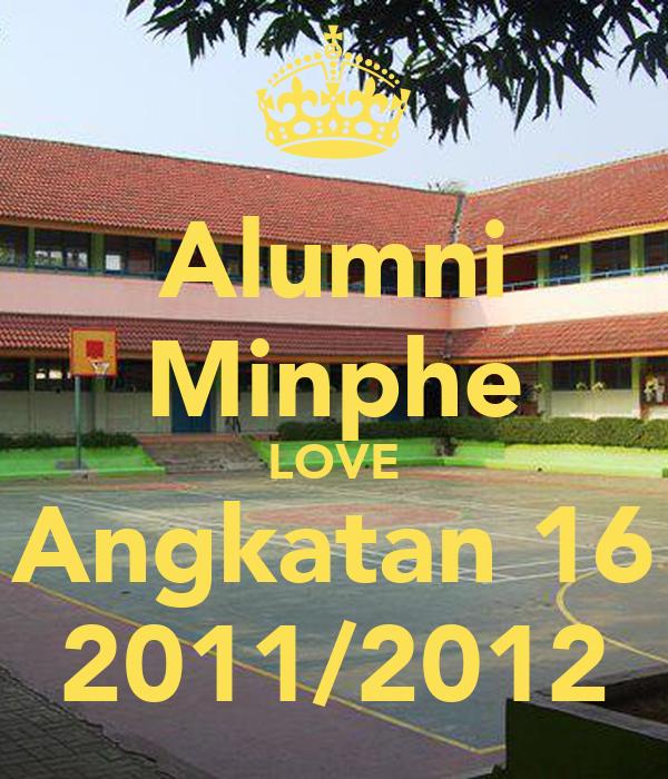 Alumni Minphe LOVE Angkatan 16 2011/2012