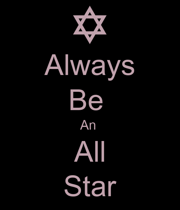 Always Be  An  All Star