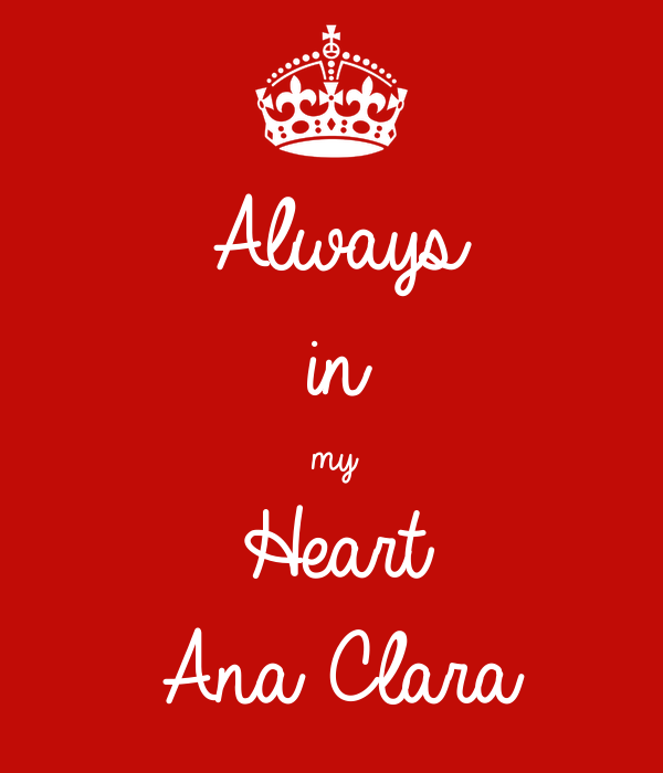 Always  in  my  Heart Ana Clara