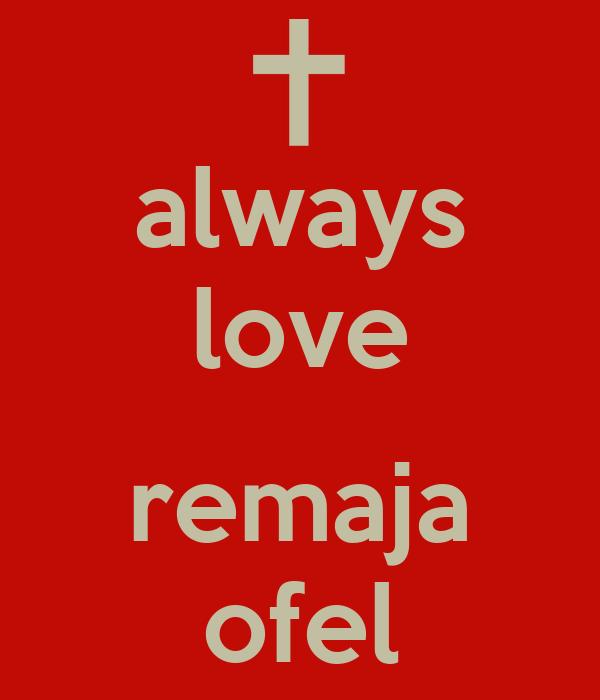 always love  remaja ofel