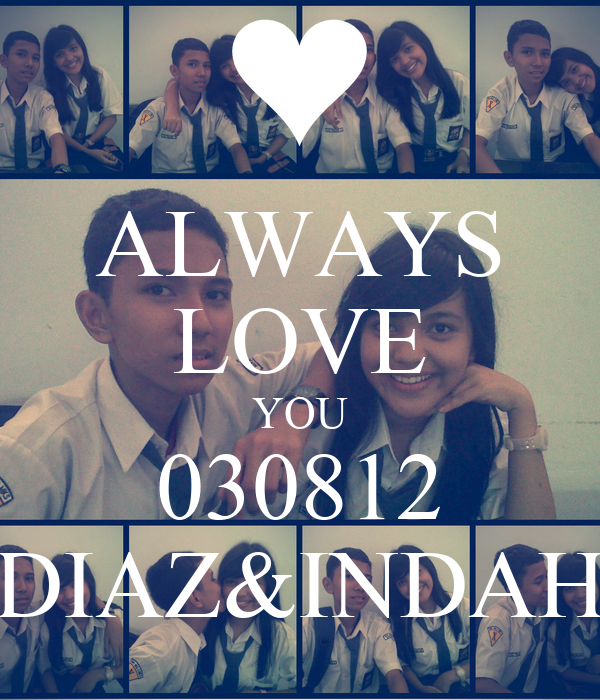 ALWAYS LOVE YOU 030812 DIAZ&INDAH