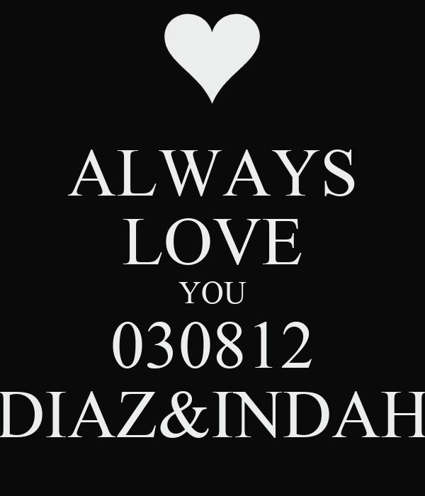 ALWAYS LOVE YOU 030812 DIAZ&INDAH