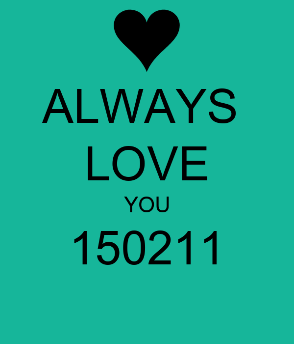 ALWAYS  LOVE YOU 150211
