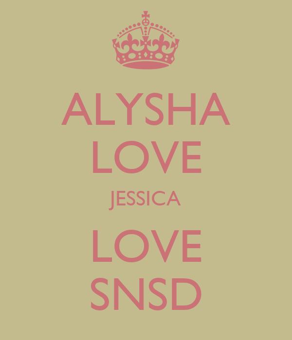 ALYSHA LOVE JESSICA LOVE SNSD