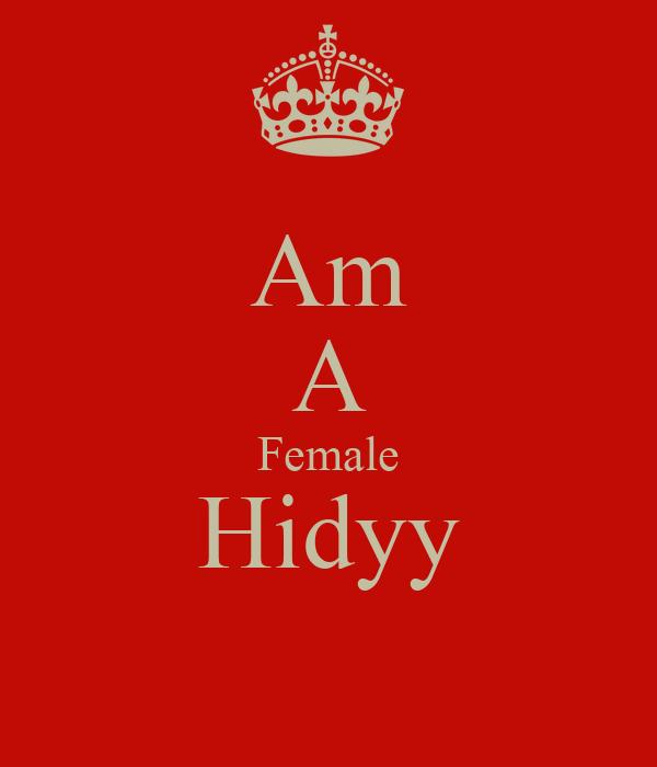 Am A Female Hidyy