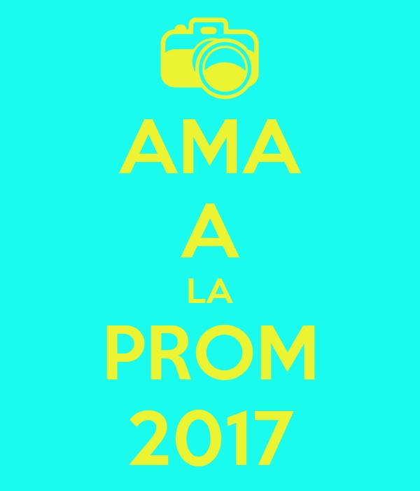 AMA A LA PROM 2017