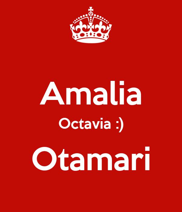 Amalia Octavia :) Otamari