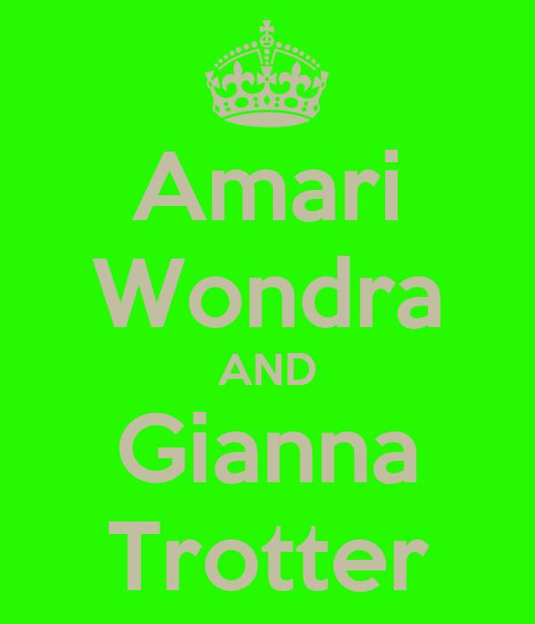 Amari Wondra AND Gianna Trotter