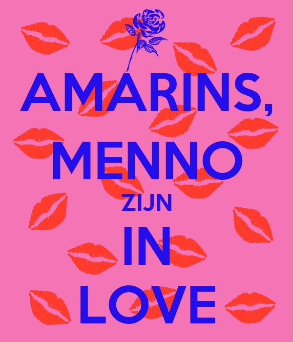 AMARINS, MENNO ZIJN IN LOVE