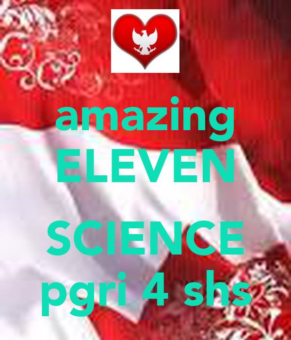 amazing ELEVEN  SCIENCE pgri 4 shs