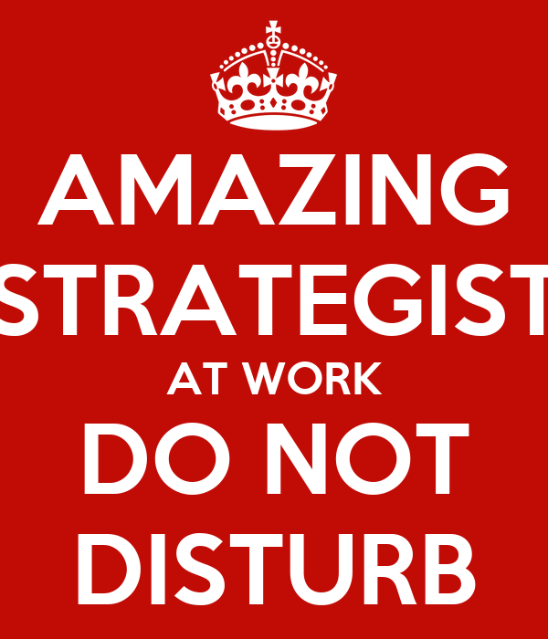 Amazing Work: AMAZING STRATEGIST AT WORK DO NOT DISTURB Poster