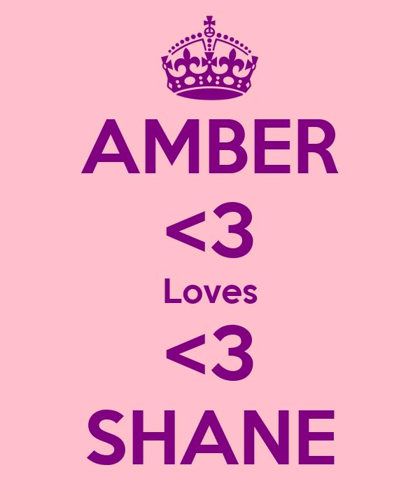 AMBER <3 Loves <3 SHANE