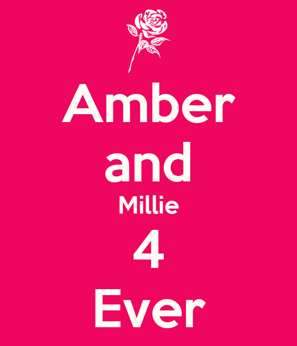 Amber and Millie 4 Ever
