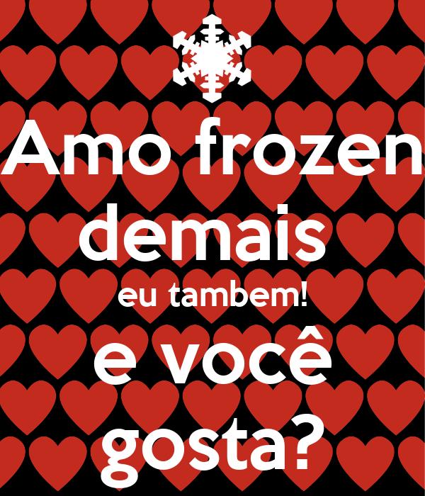 Amo frozen demais eu tambem! e você gosta? Poster