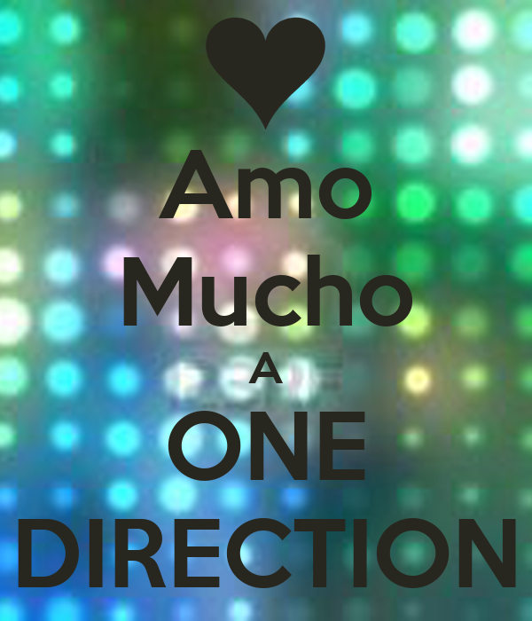 Amo Mucho A ONE DIRECTION