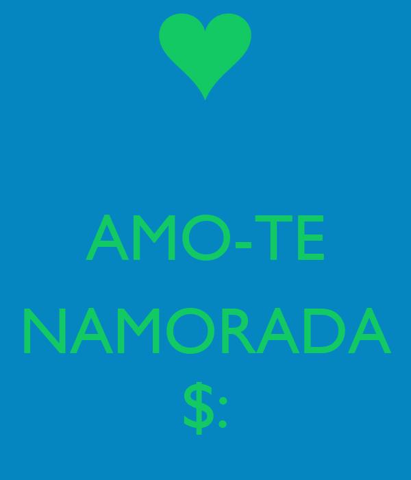 AMO-TE  NAMORADA $: