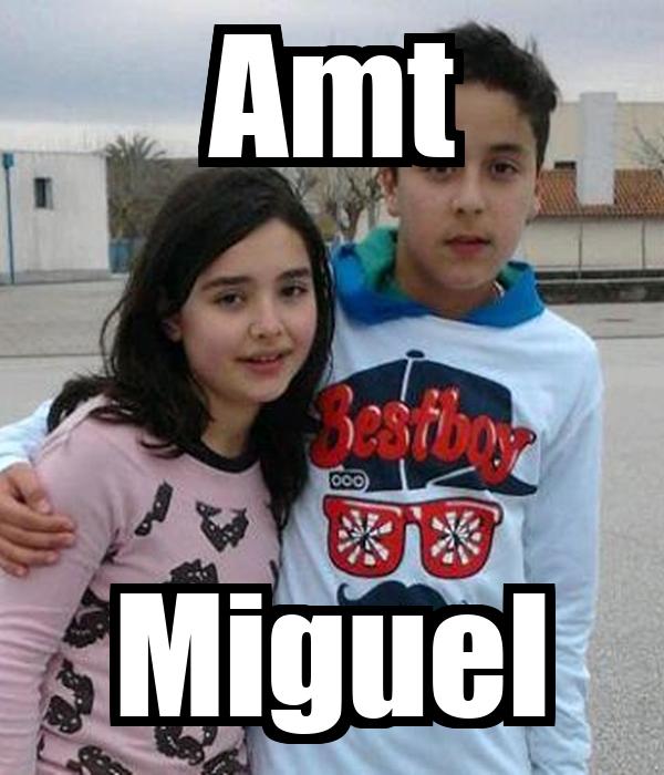 Amt Miguel