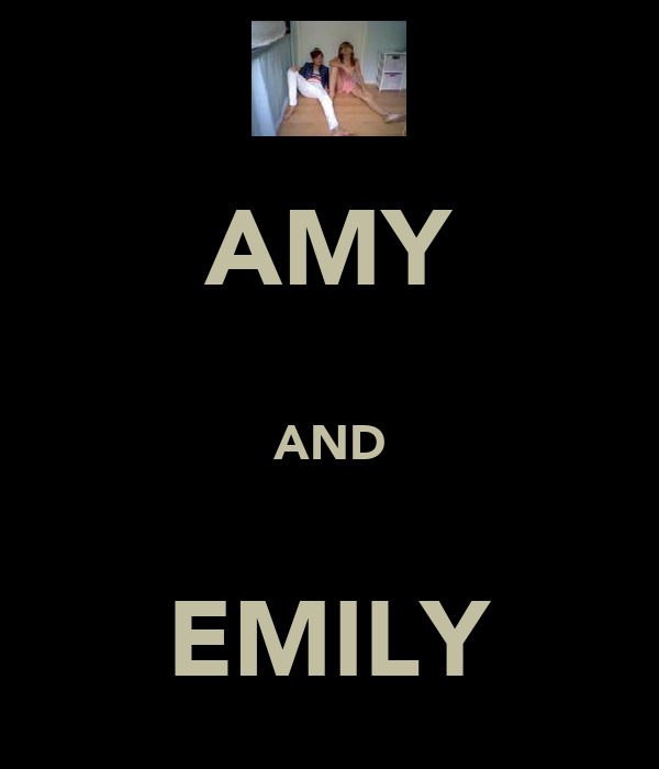 AMY  AND  EMILY