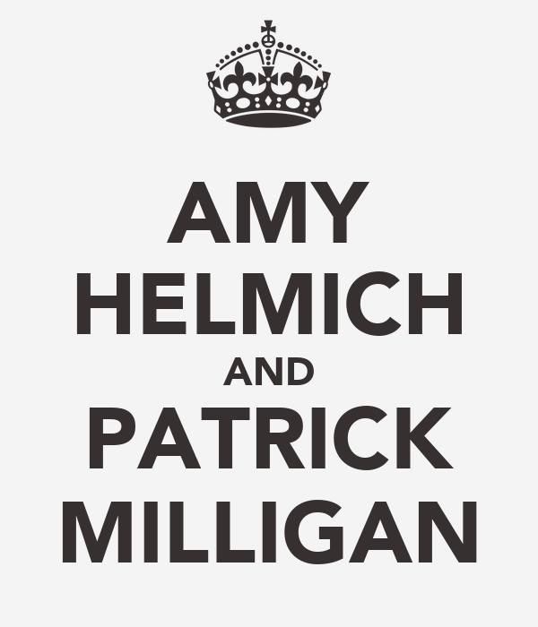 AMY HELMICH AND PATRICK MILLIGAN
