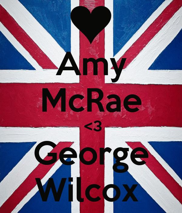 Amy McRae  <3 George Wilcox
