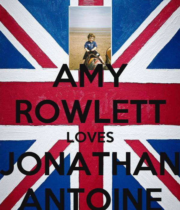AMY ROWLETT LOVES JONATHAN ANTOINE