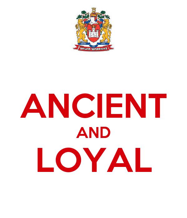 ANCIENT AND LOYAL