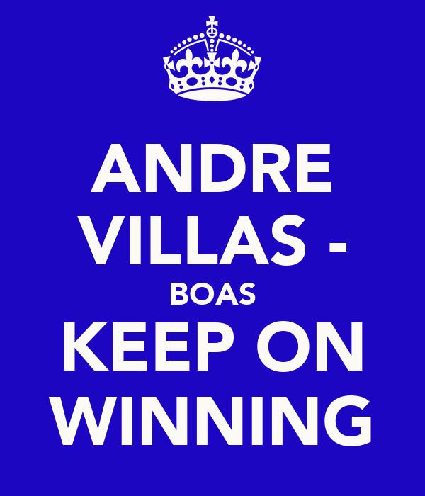 ANDRE VILLAS - BOAS KEEP ON WINNING