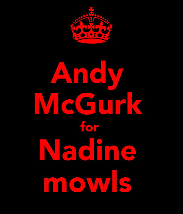 Andy  McGurk  for  Nadine  mowls