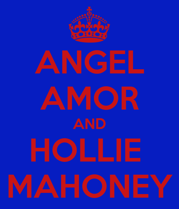 ANGEL AMOR AND HOLLIE  MAHONEY