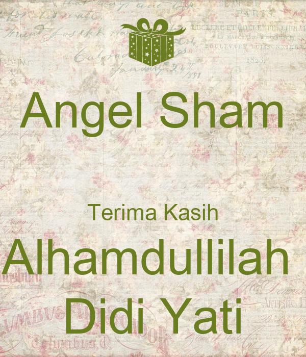 Angel Sham  Terima Kasih Alhamdullilah  Didi Yati
