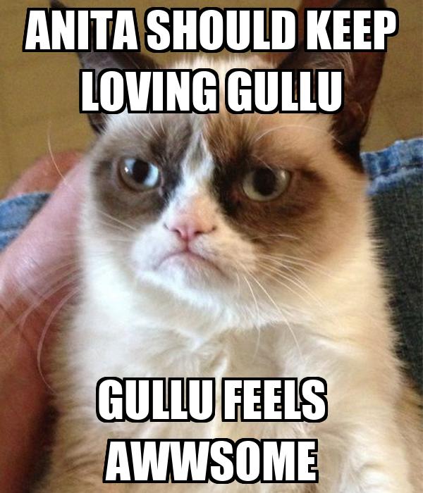 ANITA SHOULD KEEP LOVING GULLU GULLU FEELS AWWSOME