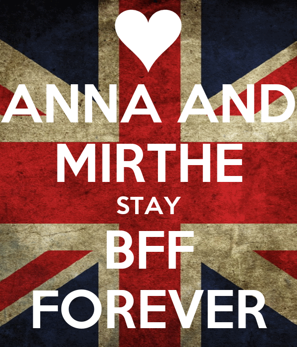 ANNA AND MIRTHE STAY BFF FOREVER