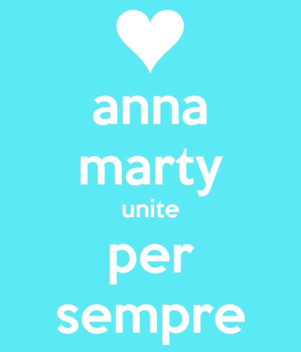 anna marty unite per sempre