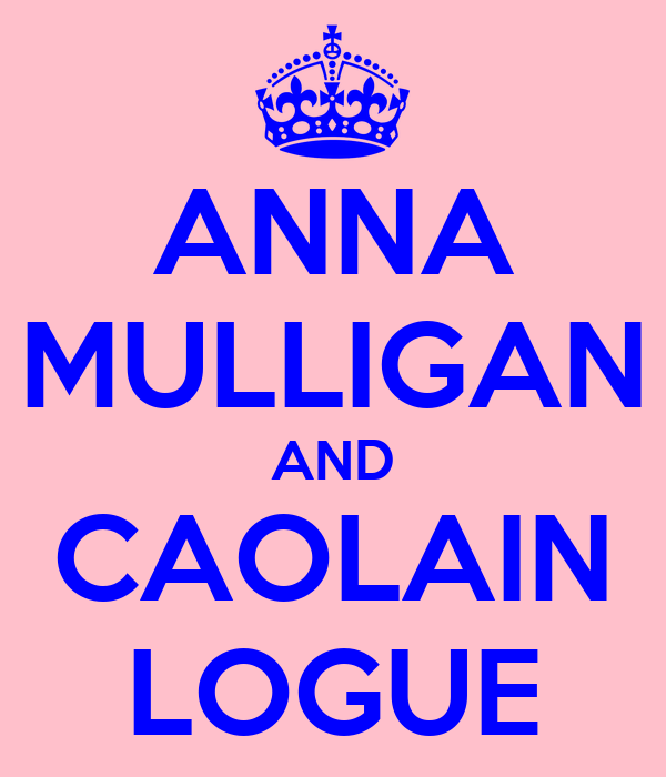 ANNA MULLIGAN AND CAOLAIN LOGUE