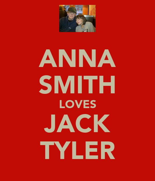 ANNA SMITH LOVES JACK TYLER