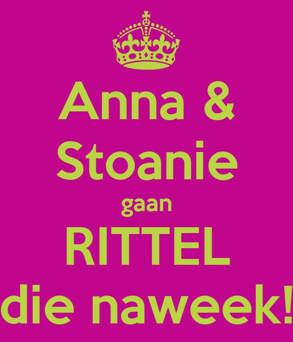 Anna & Stoanie gaan RITTEL die naweek!