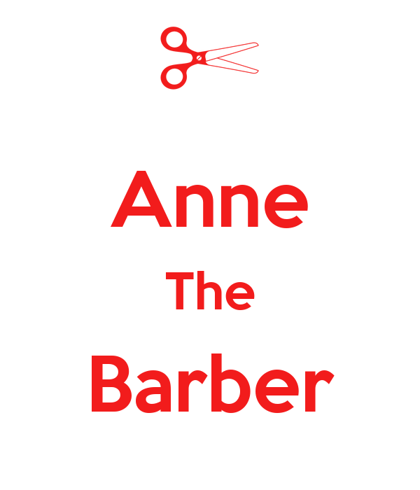 Anne The Barber