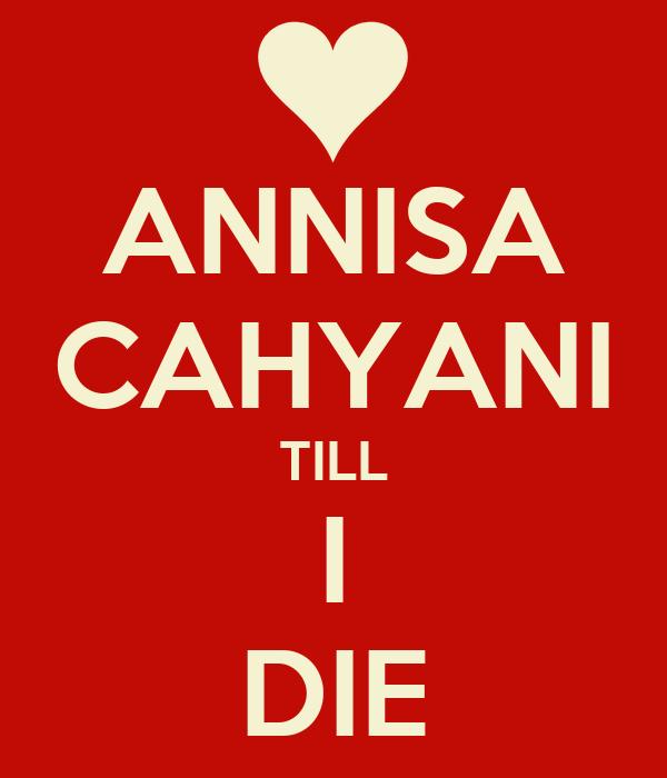 ANNISA CAHYANI TILL I DIE
