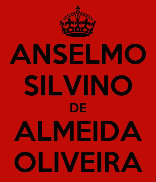 ANSELMO SILVINO DE ALMEIDA OLIVEIRA