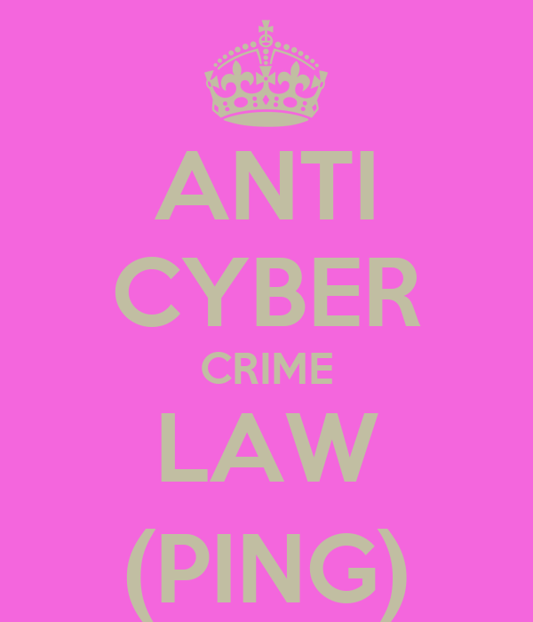 ANTI CYBER CRIME LAW (PING)