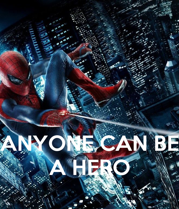 anyone or everyone can be a hero essay How to become a hero explores the  you and everyone on your gift list can enjoy the holiday season without  possibly benefit anyone but the.