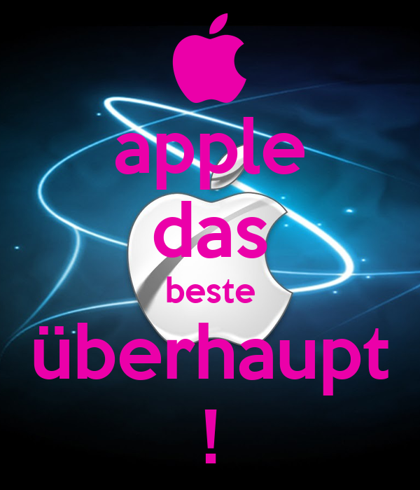 apple das beste überhaupt !